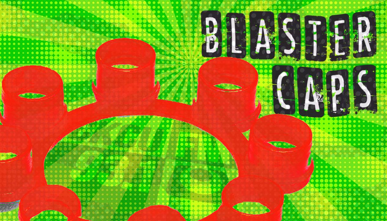 Blaster Caps