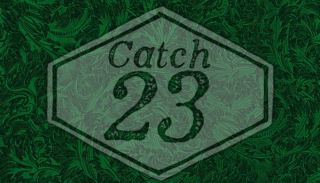 Catch 23