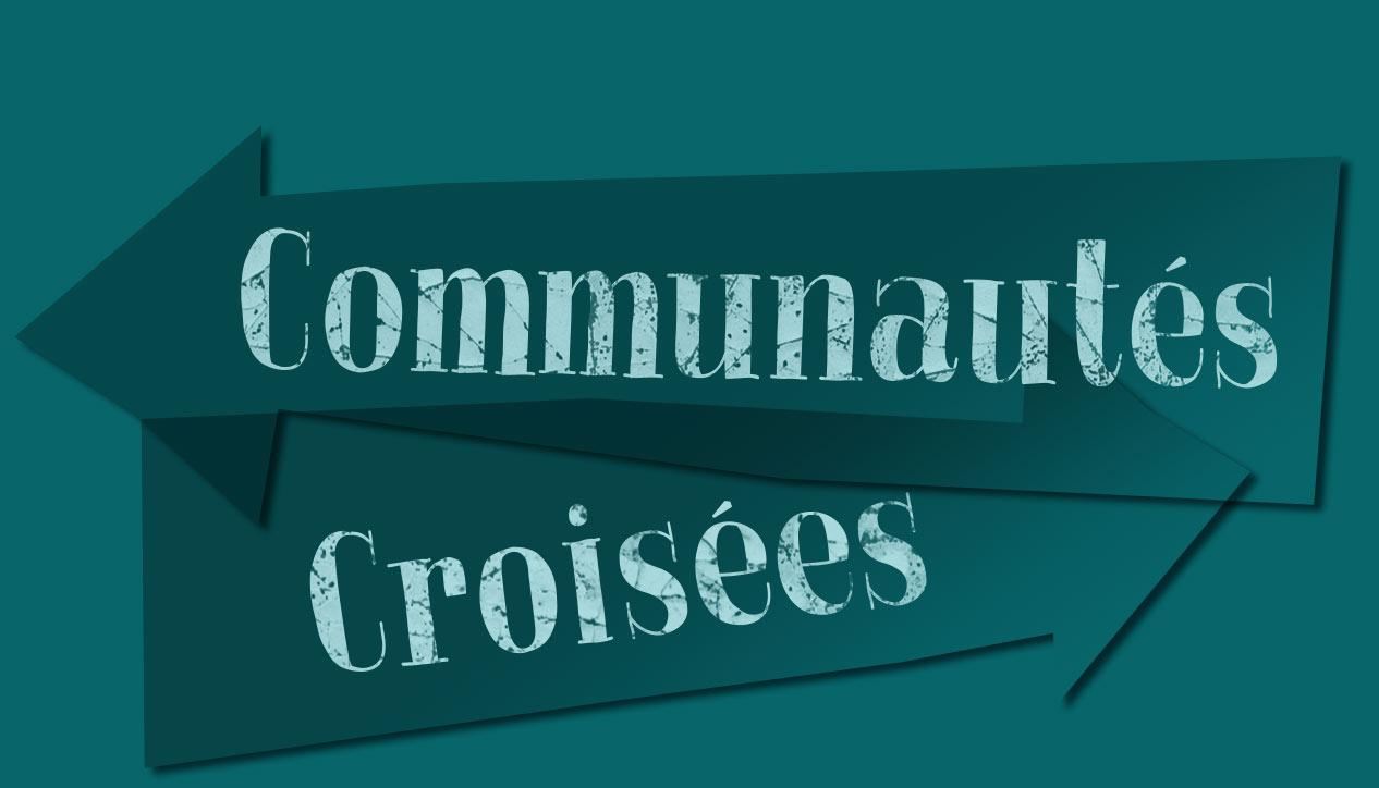 Communautés Croisées