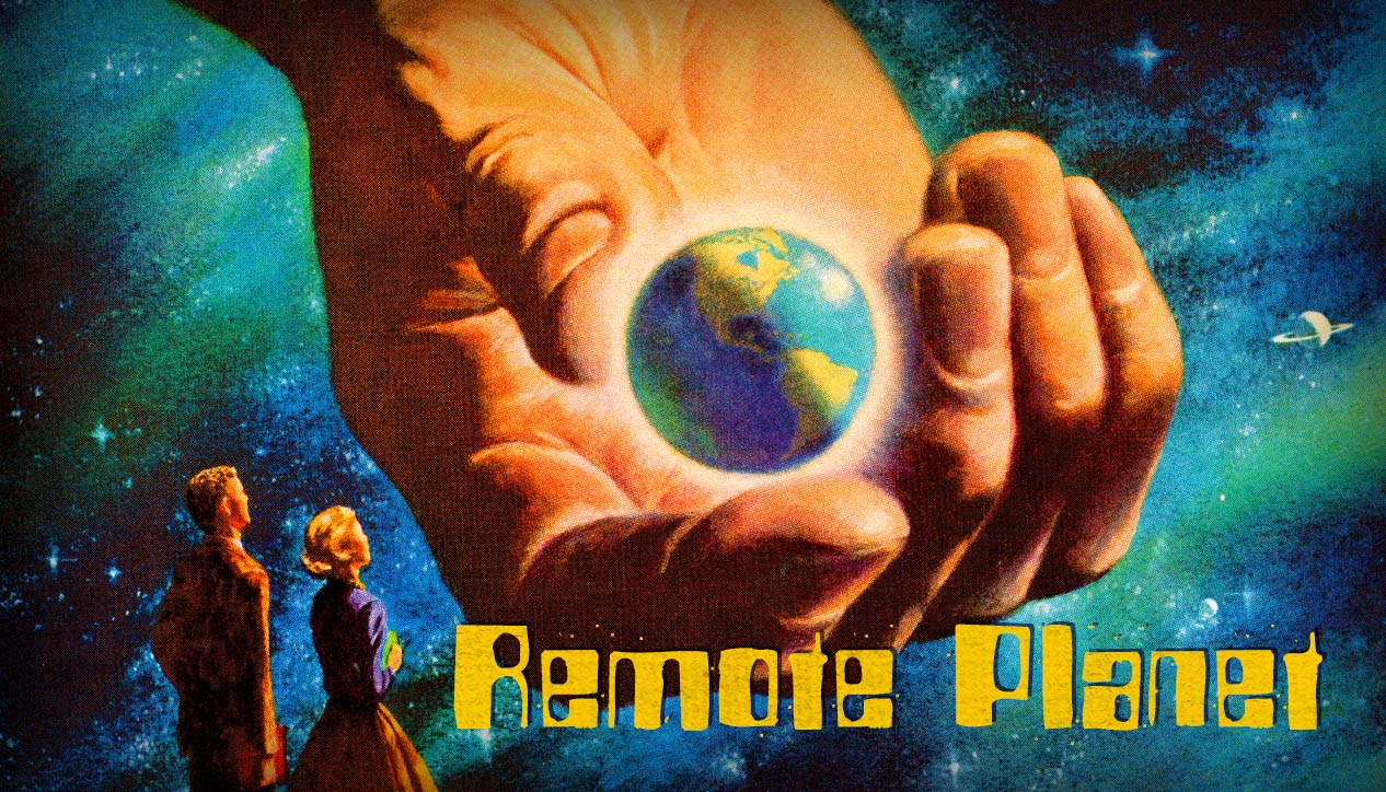 Remote Planet