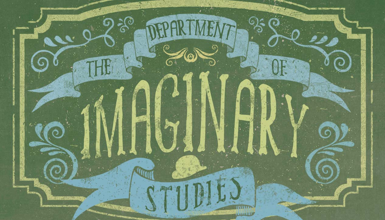 The Department of Imaginary Studies